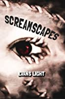 Screamscapes: Tales of Terror (Limited Edition)