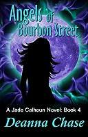 Angels of Bourbon Street (Jade Calhoun, #4)