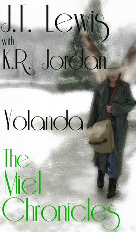 Yolanda (The Miel Chronicles)
