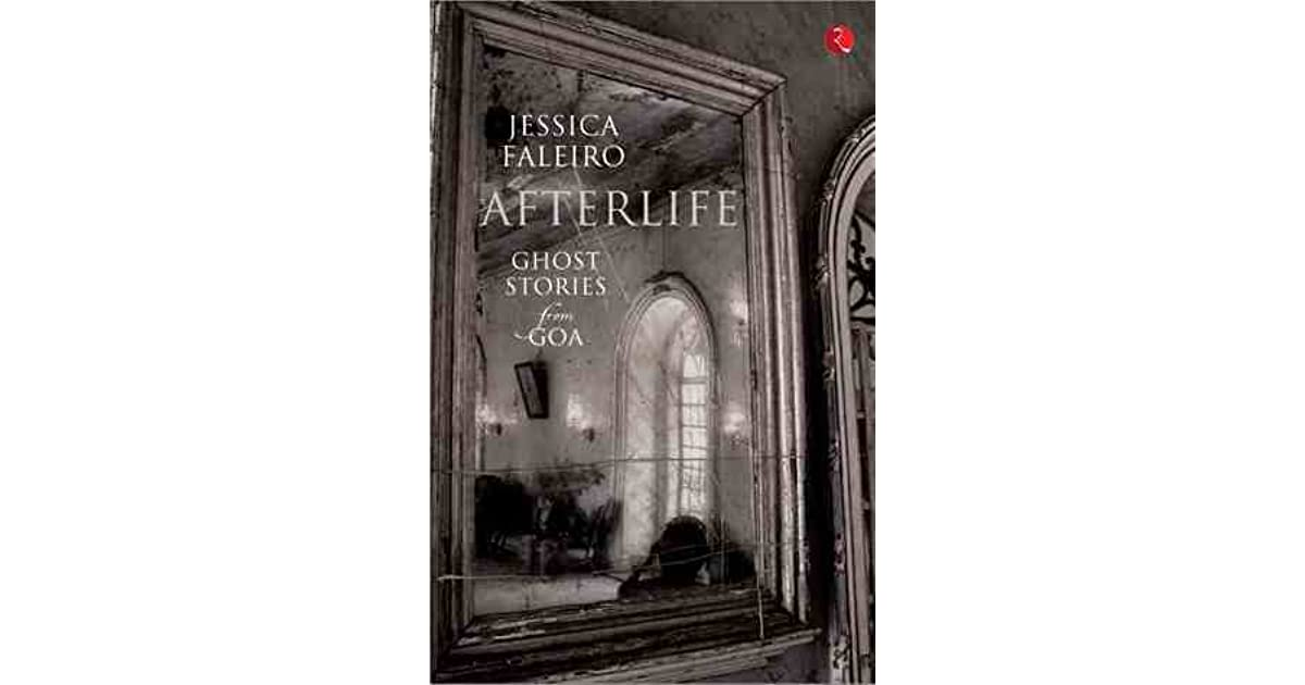 afterlife ghost stories from goa pdf free download