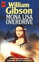 Mona Lisa Overdrive (Neuromancer #3)