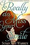 I Really Do Miss Your Smile (Christiansen Family, #0.5)