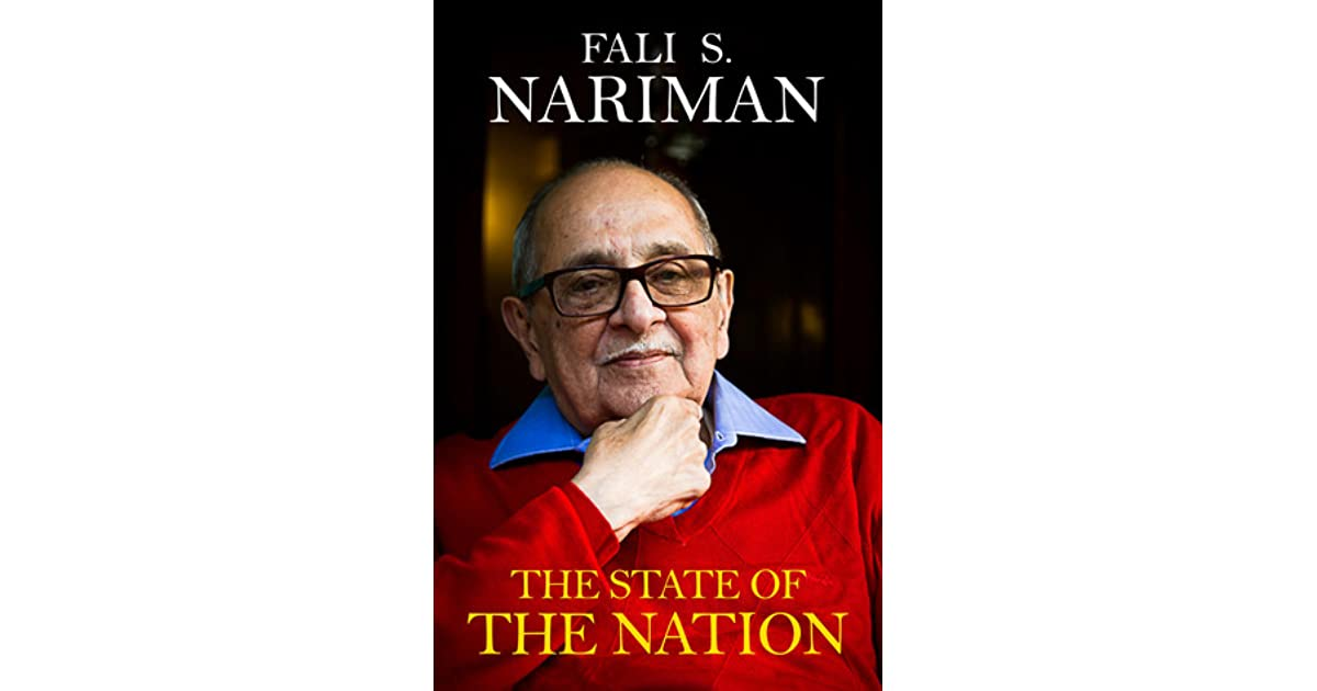 The State of The Nation by Fali S  Nariman