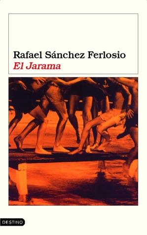 El Jarama by Rafael Sánchez Ferlosio