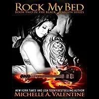 Rock My Bed (Black Falcon, #2)