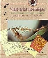 Viaje a las hormigas: Una historia de exploración científica