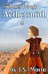 Aethersmith (Twinborn Trilogy, #2)