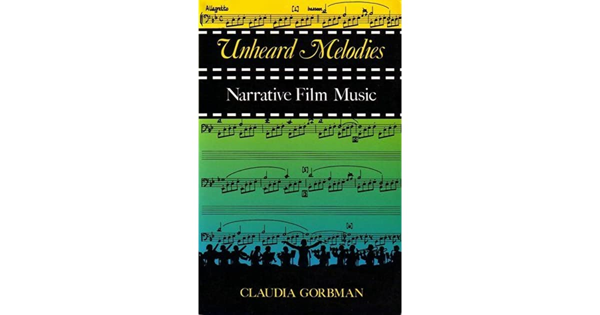 Claudia gorbman unheard melodies