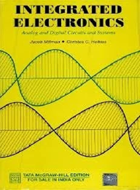 integrated electronics analog and digital circuits and systems by