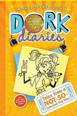 Dork Diaries 3 Tales from a Not-So-Talented Pop Star - Rachel Renée Russell