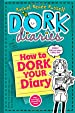 Image for How to Dork Your Diary