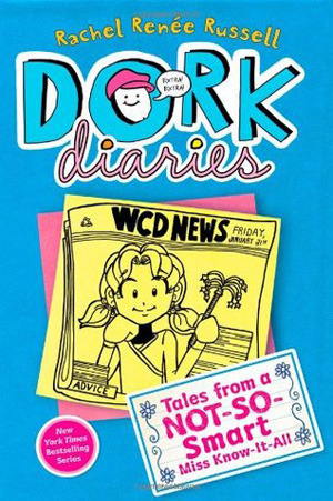 Dork Diaries 5 Not-so-smart Miss know it all - Rachel Renée Russell