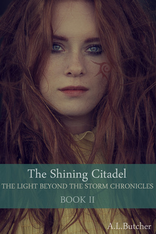 The Shining Citadel (The Light Beyond the Storm Chronicles #2)