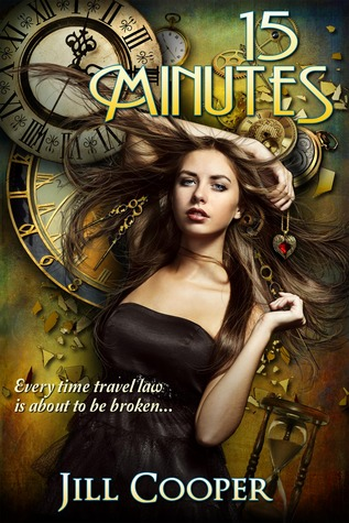 15 Minutes (The Rewind Agency, #1)