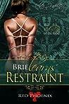 Brie Learns Restraint (After Graduation, #5)