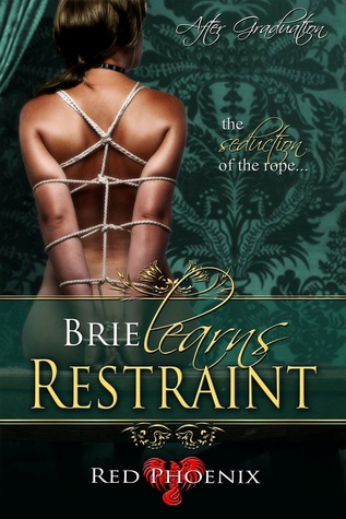 Brie Learns Restraint