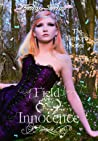 Field of Innocence  (Euphoria, #1)