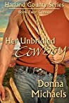 Her Unbridled Cowboy: Connor (Harland County, #2)