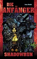 Die Anfänger (Shadowrun, #54)