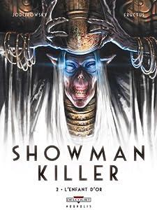 L' Enfant d'Or (Showman Killer, #2)