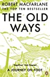 The Old Ways: A J...