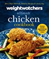 Weight Watchers Ultimate Chicken Cookbook: More than 250 Fresh, Fabulous Recipes for Every Day