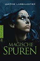 Magische Spuren (Magic or Madness, #2)