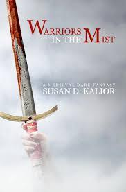 Warriors in the Mist: A Medieval Dark Fantasy