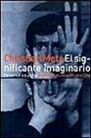 El significante imaginario. Psicoanálisis y cine.