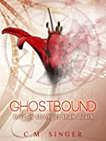 Love is Stronger than Death (Ghostbound #1)