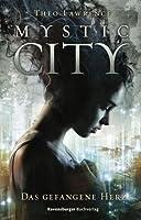 Das gefangene Herz (Mystic City, #1)
