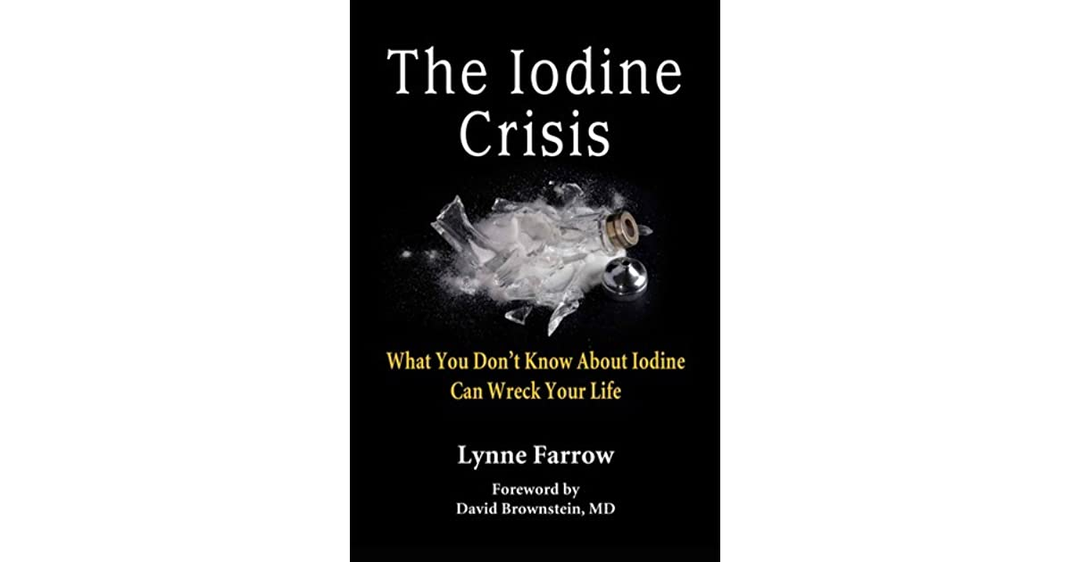 The Iodine Crisis: What You Don't Know About Iodine Can