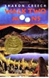 Walk two moons by Sharon Creech: Student packet (Novel units) (Novel units)