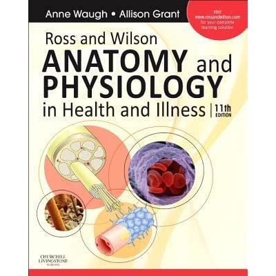 Ross & Wilson Anatomy and Physiology in Health and Illness E-Book by ...