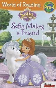 Sofia Makes a Friend (Sofia the First: World of Reading: Pre-Level 1: Disney Junior)