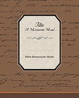 Tillie a Mennonite Maid (eBook)