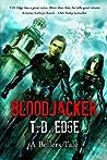 Bloodjacker: A Bellers Tale