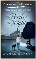 Sidney Chambers and the Perils of the Night (Grantchester Mysteries, #2)