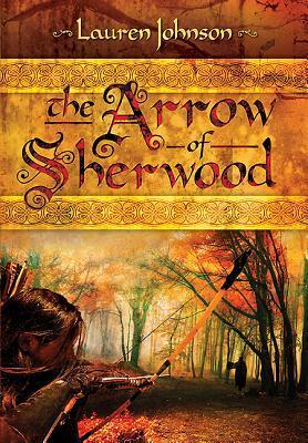 The Arrow of Sherwood