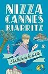 Nizza, Cannes ja Biarritz à la Helena Petäistö