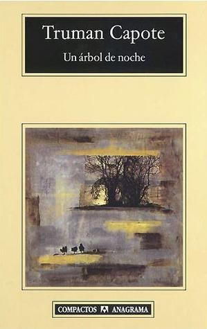 Un árbol de noche by Truman Capote