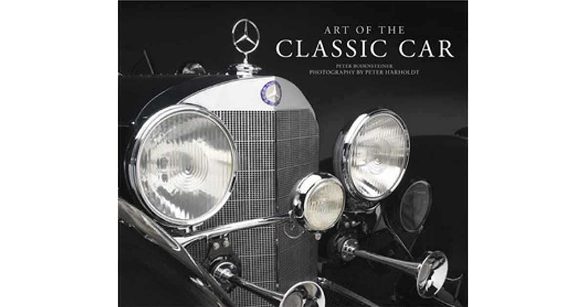 Art of the Classic Car by Peter Bodensteiner