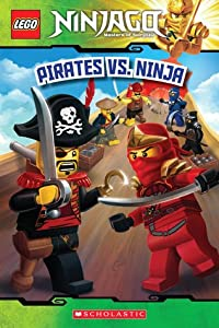 Pirates Vs. Ninja (LEGO Ninjago Reader #6)