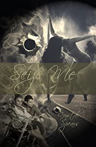 Seize Me (Breakneck, #1)