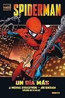 Spiderman: Un día más (Asombroso Spider-Man Marvel Deluxe)