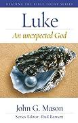 Luke: An Unexpected God