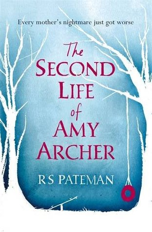 The Second Life of Amy Archer by R.S. Pateman
