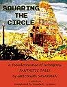 Squaring the Circle by Gheorghe Săsărman
