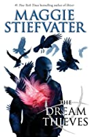 The Dream Thieves (The Raven Cycle, #2)