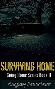 Surviving Home (The Survivalist #2)